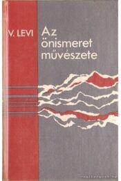 Az önismeret művészete - Levi, Vlagyimir - Régikönyvek