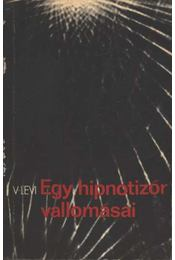 Egy hipnotizőr vallomásai - Levi, Vlagyimir - Régikönyvek
