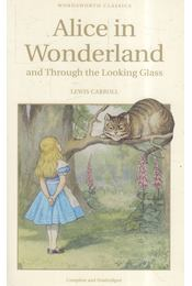 Alice in Wonderland and Through the Looking Glass - Lewis Carroll - Régikönyvek