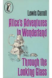 Alice's Adventures in Wonderland and Through the Looking Glass - Lewis Carroll - Régikönyvek
