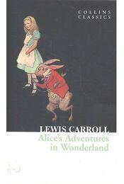 Alice's Adventures in Wonderland - Lewis Carroll - Régikönyvek