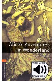 Alices Adventures in Wonderland - Oxford Bookworms Library 2 - MP3 pack - Lewis Carroll - Régikönyvek