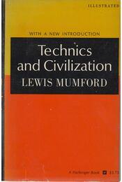 Technics and Civilization - Lewis Mumford - Régikönyvek