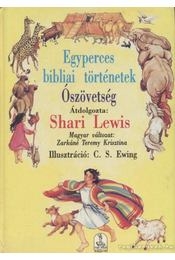 Egyperces bibliai történetek - Ószövetség - Lewis, Shari - Régikönyvek