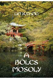 A bölcs mosoly - Lin Yutang - Régikönyvek