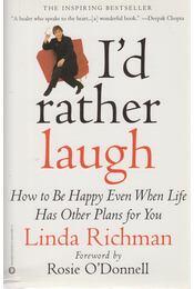 I'd rather laugh - Linda Richman - Régikönyvek