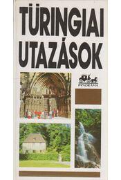 Türingiai utazások - Lindner László - Régikönyvek