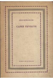 Capet özvegye - Lion Feuchtwanger - Régikönyvek