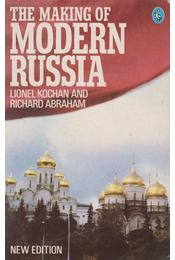 The Making of Modern Russia - Lionel Kochan, Richard Abraham - Régikönyvek