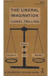 The Liberal Imagination - Lionel Trilling - Régikönyvek