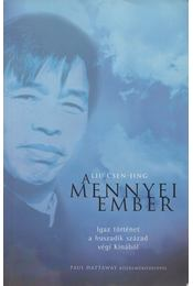 A Mennyei Ember - Liu Csen-Jing - Régikönyvek