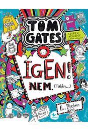 Igen! Nem. (Talán...) - Tom Gates 7. - Liz Pichon - Régikönyvek