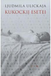 Kukockij esetei - Ljudmila Ulickaja - Régikönyvek