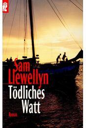 Tödliches Watt - Llewellyn, Sam - Régikönyvek