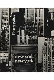 New York, New York (számozott) - Lőrinczy György - Régikönyvek