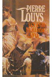 Egy anya és három lánya - Louys, Pierre - Régikönyvek