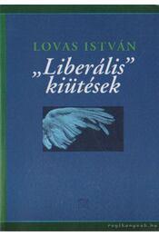 Liberális kiütések - Lovas István - Régikönyvek