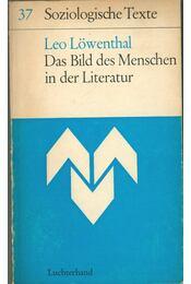 Das Bild des Menschen in der Literatur - Löwenthal, Leo - Régikönyvek