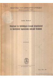 Bútoripari és fafeldolgozó üzemek telepítésével és bővítésével kapcsolatos műszaki feladatok - Lübke Roland - Régikönyvek