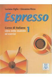 Espresso 1 Corso di italiano - Luciana Ziglio, Giovanna Rizzo - Régikönyvek