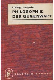 Philosophie der Gegenwart - Ludwig Landgrebe - Régikönyvek