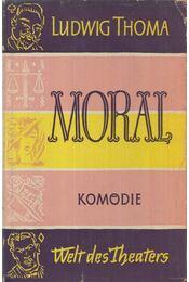 Moral - Ludwig Thoma - Régikönyvek