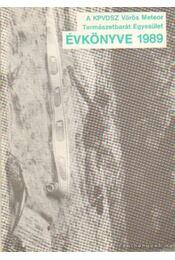 A KPVDSZ Vörös Meteor Természetbarát Egyesület Évkönyve 1989. - Lugosi Zoltán (szerk.), Horváth Győző - Régikönyvek
