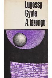 A lézengő - Lugossy Gyula - Régikönyvek