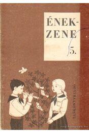 Ének-zene 5 - Lugossy Magda, Petneki Jenő - Régikönyvek