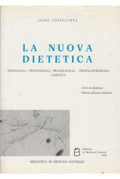 La nuova dietetica - Luigi Costacurta - Régikönyvek