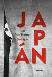 Japán - Életképek - Luk Van Haute - Régikönyvek