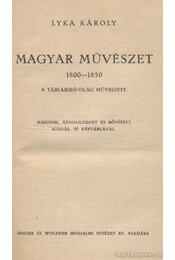 Magyar művészet 1800-1850 - Lyka Károly - Régikönyvek