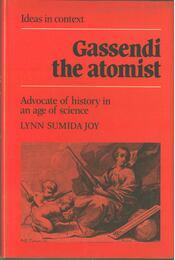 Gassendi the Atomist - Lynn Sumida Joy - Régikönyvek