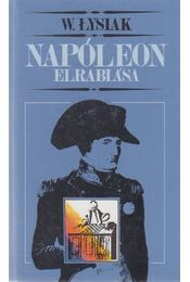 Napóleon elrablása - Lysiak, Waldemar - Régikönyvek