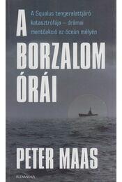 A borzalom órái - Maas, Peter - Régikönyvek