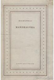 Mandragóra - Machiavelli - Régikönyvek