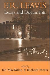 F,R, Leavis – Essays and Documents - MacKILLOP, IAN - Régikönyvek