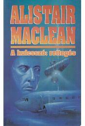 A kulcsszó: rettegés - MACLEAN, ALISTAIR - Régikönyvek