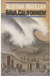 Bava, Californien! - MACLEAN, ALISTAIR - Régikönyvek