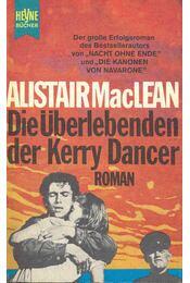 Die Überlebenden der Kerry Dancer - MACLEAN, ALISTAIR - Régikönyvek