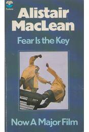 Fear is the Key - MACLEAN, ALISTAIR - Régikönyvek