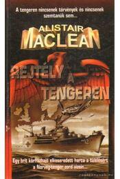 Rejtély a tengeren - MACLEAN, ALISTAIR - Régikönyvek