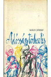 Adósságtörlesztés - Mács József - Régikönyvek