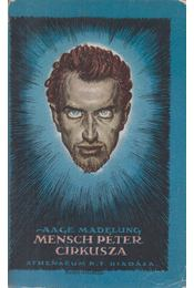 Mensch Péter cirkusza - Madelung, Aage - Régikönyvek