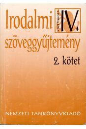 Irodalmi szöveggyűjtemény IV/2 - Madocsai László - Régikönyvek