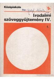 Irodalmi szöveggyűjtemény IV. - Madocsai László - Régikönyvek