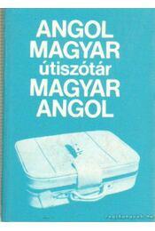 Angol-magyar magyar-angol útiszótár - Magay Tamás - Régikönyvek