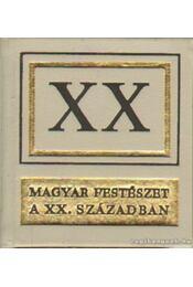 Magyar festészet a XX. században (mini) - Régikönyvek