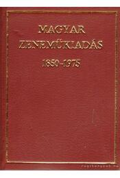 Magyar Zeneműkiadás 1850-1975 (mini) - Régikönyvek
