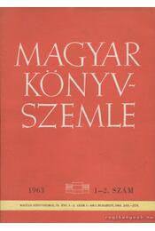 Magyar könyvszemle 1963. 1-4. szám - Régikönyvek